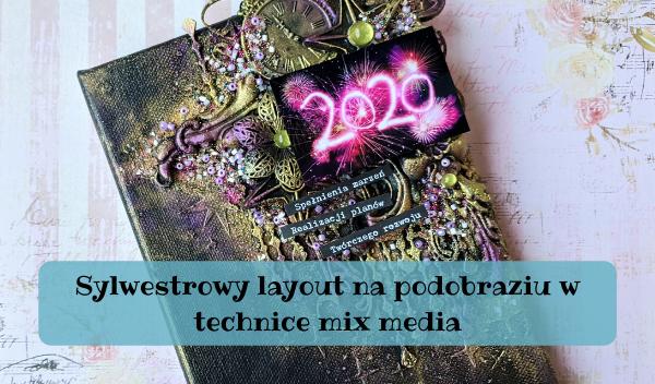 Sylwestrowy layout, Sylwestrowy layout na podobraziu w technice mix media
